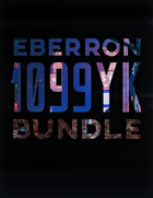 Eberron 1099 YK [BUNDLE]