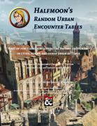 Halfmoon's Random Urban Encounter Tables