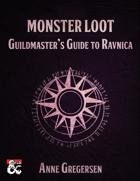 Monster Loot – Guildmaster's Guide to Ravnica