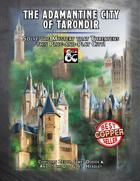 The Adamantine City of Tarondir
