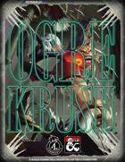 OGRE KRUSH (DC-POA-ZL-01)