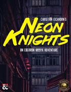 Neon Knights   An Eberron 1099 YK Adventure (Fantasy Grounds)