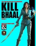 Kill Bhaal Vol. 1 (Fantasy Grounds)