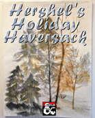 Hershel's Holiday Haversack  [BUNDLE]