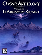 Odyssey Anthology Volume III: In Arixmethes' Clutches