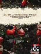 Xhango's Magic Item Christmas Catalog