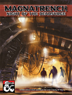 Magnatrench: Night of the Deadsurge!