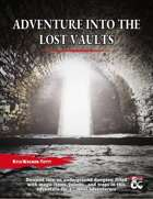 Adventure into The Lost Vaults