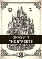 Grass in the Streets