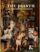 The Plinth: A Waterdeep Location [BUNDLE]