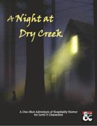 A Night at Dry Creek