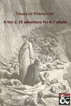 Trials of Purgatory, a 5E adventure