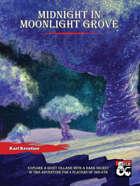 Midnight in Moonlight Grove