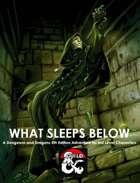 What Sleeps Below