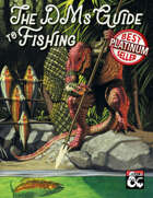 The DMs Guide to Fishing
