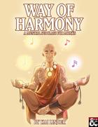 Musical Subclasses: Way of Harmony