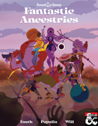Fantastic Ancestries