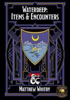 Waterdeep: Items & Encounters (Fantasy Grounds)