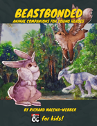 Beastbonded: Animal Companions for Young Heroes