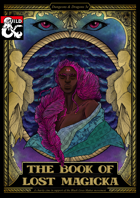 The Book of Lost Magicka: A Homebrew For Equality Charity Project