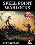 Spell Point Warlocks