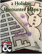 2 Holiday Encounter Maps