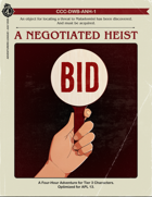 CCC-DWB-ANH-1 A Negotiated Heist