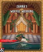 Zahra's Woeful Wedding