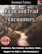 Road and Trail Encounters - Random Encounter Tables