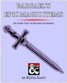 Bargael's Epic Items