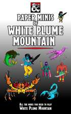 Paper Minis of White Plume Mountain (Tales from the Yawning Portal)