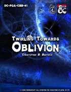 DC-POA-CBB-01 : Twirling Towards Oblivion