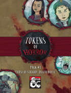 Tokens of Horror Volume 1 : Curse of Strahd - Death House