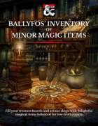 Ballyfos' Inventory of Minor Magic Items
