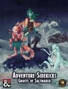 Adventure Sidekicks: Ghosts of Saltmarsh (Fantasy Grounds)