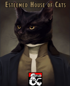 Esteemed House of Cats