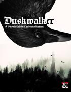 Duskwalker | A Barovia Adventure for Curse of Strahd