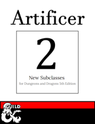 2 New Artificer Subclasses: Potioner & Defender