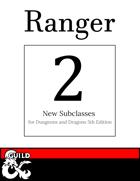 2 New Ranger Subclasses: Explorer Conclave & Trapper Conclave