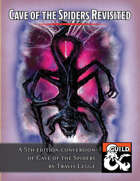 Cave of the Spiders Revisited