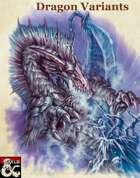 Dragon Variants