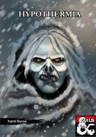 Hypothermia: An Icewind Dale Adventure