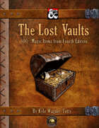 The Lost Vaults: 800+ Magic Items from Fourth Edition (Fantasy Grounds)