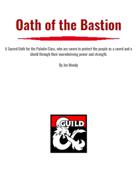 Oath of the Bastion- a Paladin Sacred Oath for D&D 5e