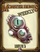Monster Hunts Weekly: Issue 2