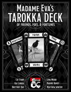 Madam Eva's Tarokka Deck of Friends, Foes and Fortune