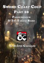 Pandemonium & The Tabaxi Bard