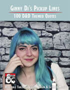 Ginny Di's Pickup Lines : 100 D&D Themed Quotes