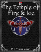 Adventure Location: The Temple of Fire And Ice