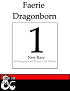 1 New Dragonborn Race: Faerie Dragonborn